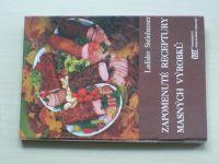 Steinhauser - Zapomenuté receptury masných výrobků (1991)