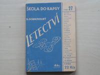 Dobrovolný - Letectví - Škola do kapsy sv.27 (Hokr 1945)