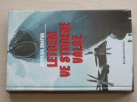 Dvořák - Letcem ve studené válce (2003) věnování a podpis autora