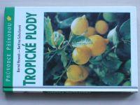 Nowak - Tropické plody (2006)