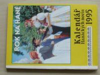 Rok na Hané - Kalendář Hanáckých novin 1995