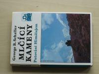 Schaller - Mlčící kameny - Putování Himálajem (1995)