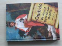 Tichánek - Ondráš - Po stopách legendárního zbojníka (2009)