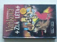Vaňková - Zlá léta - Lev a růže II. (1994)