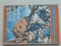 Buck - Tak jsme dobývali Lutychu (1944) Knihovna poro mládež č.37