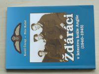 Černý, Krčál - Žďáráci v letectvu krále Anglie (1940-1945) (2007) podpisy autorů