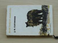 Curwood - Král šedých medvědů, il. A.Born (1967)
