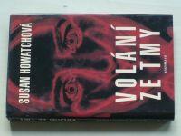 Howatchová - Volání ze tmy (1996)