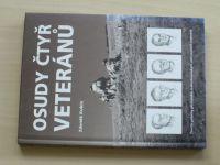 Kubín - Osudy čtyř veteránů - Životní příběhy přisl.čs.zahraničních jednotek (2004)