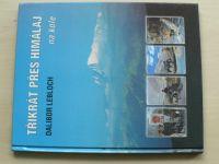 Lebloch - Třikrát přes Himálaj na kole (1999)
