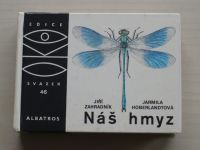 Oko 46 - Zahradník - Náš hmyz (1987)