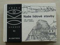 OKO 63 - Vařeka - Naše lidové stavby (1983)