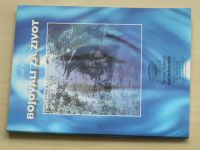 Vitoch - Bojovali za život (1996) věnování autora