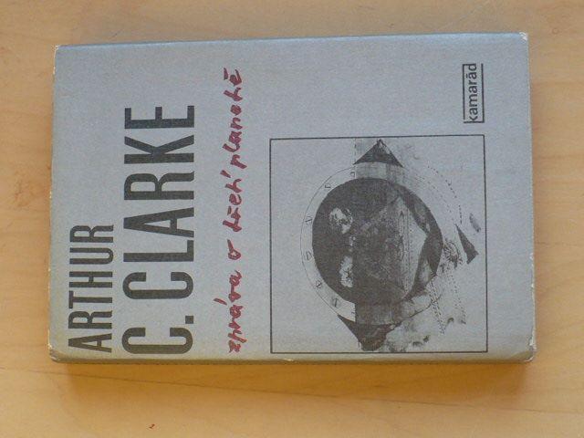 A. C. Clarke - Zpráva o třetí planetě (1982)