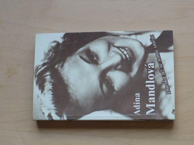 Adina Mandlová - Dneska už se tomu směju (1997)