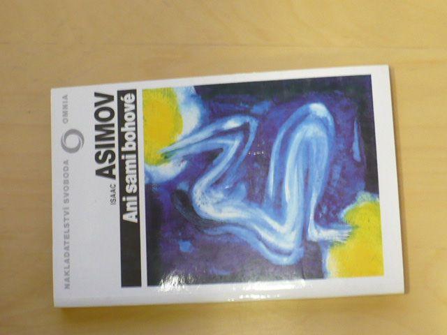 Asimov - Ani sami bohové (1992)