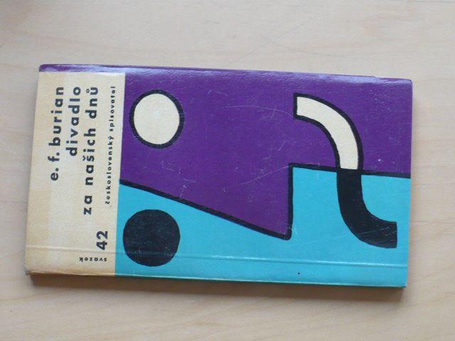 E.F.Burian - Divadlo za našich dnů (1962)