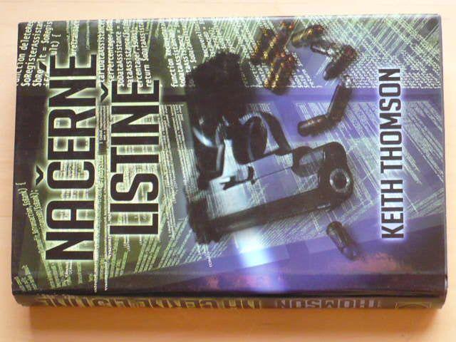 Keith Thomson - Na černé listině (2010)