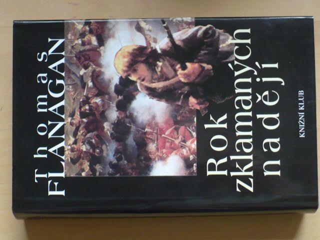 Thomas Flanagan - Rok zklamaných nadějí (2000)