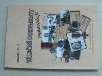 Brož - Válečné dokumenty vypovídají (2005) Čs. vojenská jednotka v SSSR