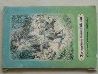 Buchlovan - Za naším huménkem (1940) il. Kašpar