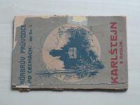 Körbrův průvodce po Čechách - Karlštejn s okolím (1921)