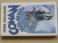 Kuglerová - Conan - Páni severu (2001)