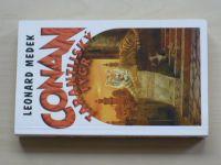 Medek - Conan - Tarantijský tygr (2005)