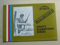 Parašutisté proti hákovému kříži  - Publikace k výstavě Brno 1992