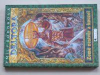 Roddaová - Deltora - Lesy Hrůzovlády (2004)