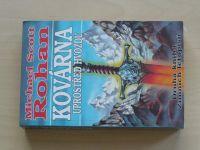 Rohan - Kovárna uprostřed hvozdu - Druhá kniha Zimních letopisů (1999)