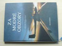 Schneider - Za modré obzory (2000) věnování pilotky expedice