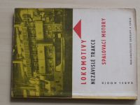 Hodík - Lokomotivy nezávislé trakce - Spalovací motory (1966)