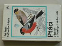 Felix - Ptáci v lesích a horských oblastech (1975)