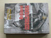 Cílek, Richter - Hrdinové Československa - Ve smršti dvou světových válek (2011)
