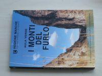 I monti del Furlo - Regione Marche (1990) španělsky, příroda