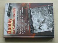Plavec - Bomby na Květnou neděli - Letecká válka nad Prahou v březnu až květnu 1945 (2012)