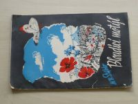 Stýblo - Bloudící motýl (1941)
