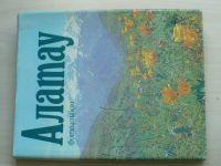 Altaj - Fotoalbum - Jaro, léto, podzim, zima (Alma Ata 1985) rusky