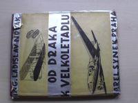 Novák - Od draka k velkoletadlu (1938)
