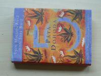 Ruiz a Ruiz - Pátá dohoda - Toltécká kniha moudrosti (2010)