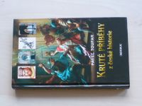 Toufar - Kruté příběhy z české historie (2005)