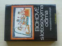 Zbavitel a kol. - Bohové s lotosovýma očima - hinduistická mytologie (1986)