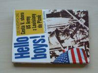Brooks - Hello boys! - Cesta V. sboru US Army z Louisiany do Plzně (1996)