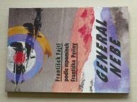 Fajtl - Generál nebe (1992) Podle vzpomínek F. Peřiny