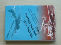 Gellermann  Moskva volá armádní skupinu Střed (1995)
