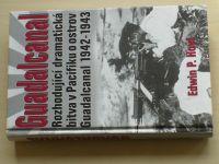 Hoyt - Guadalcanal - Rozhodující dramatická bitva v Pacifiku o ostrov Guadalcanal 1942-1943 (2001)