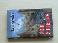 Leo Kessler - Únik z Berlína (2005)