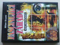 Kruml - Fascinující záhady - Nové skutečnosti (1998)