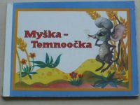 Myška - Temnoočka (1974)